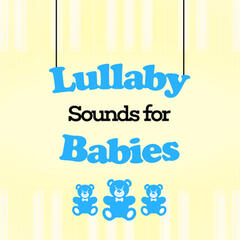 Lullaby Sounds for Babies