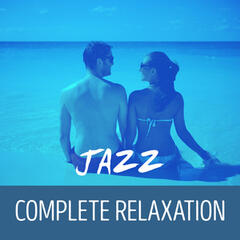 Jazz: Complete Relaxation