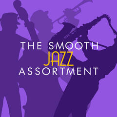The Smooth Jazz Assortment