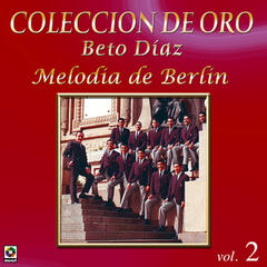 Coleccion de Oro Vol. 2 Melodia de Berlin