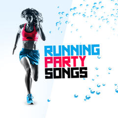 Running Party Songs
