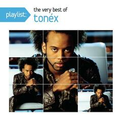 Playlist: The Very Best Of Tonéx