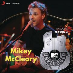 MTV Unplugged Season 4: Mikey McCleary