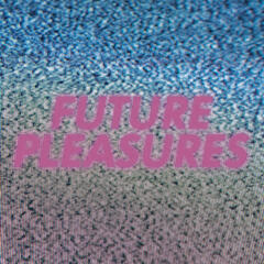 Future Pleasures