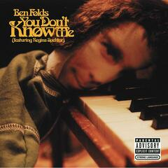You Don't Know Me (featuring Regina Spektor)