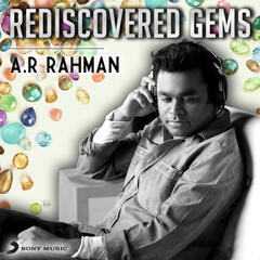 Rediscovered Gems: A.R. Rahman