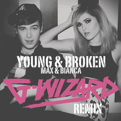 Young & Broken (G-Wizard Remix)