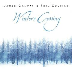 James Galway & Phil Coulter: Winter's Crossing
