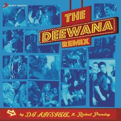 The Deewana Remix