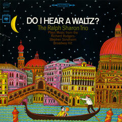 Do I Hear A Waltz?