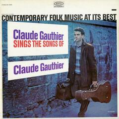 Sings the Songs of Claude Gauthier
