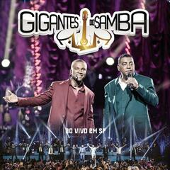 Gigantes do Samba (Ao Vivo)