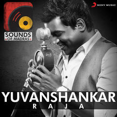 Sounds of Madras: Yuvanshankar Raja
