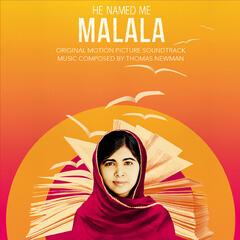 He Named Me Malala (Original Motion Picture Soundtrack)