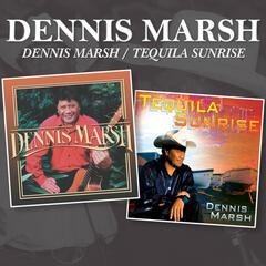 Dennis Marsh / Tequila Sunrise