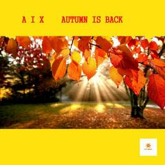 Autumn Is Back
