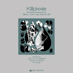Blow With Me Remixes