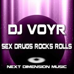 Sex Drugs Rocks Rolls
