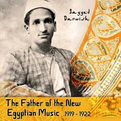 The Father of the New Egyptian Music, 1919 - 1922