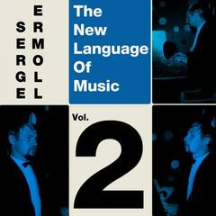 The New Language Of Music, Vol. 2