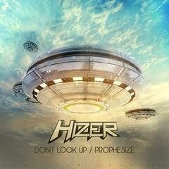 Don't Look Up / Prophesize