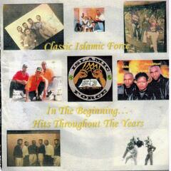 In The Beginning: Islamic Force Greatest Hits