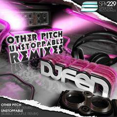 Other Pitch / Unstoppable (Remixes)