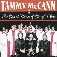 Tammy Mccann The Grand Voices Of Glory