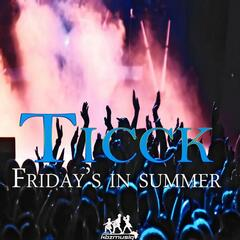 Friday's in Summer (Main Mix)