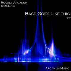 Bass Goes Like This