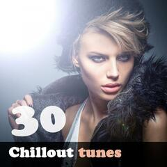 30 Chillout Tunes - Relaxing Music for Serenity, Harmony, Zen, Health, Spirituality and Wellness
