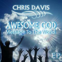 Awesome God Message To The World