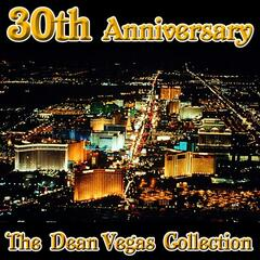 30th Anniversary The Dean Vegas Collection