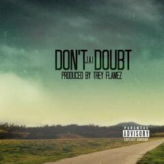 Don't Doubt