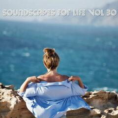 Soundscapes For Life, Vol. 30