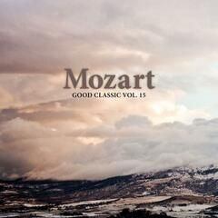 Mozart - Good Classic, Vol. 15