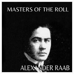 The Masters of the Roll - Alexander Raab