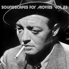 Soundscapes For Movies, Vol. 23