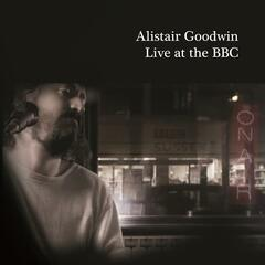 Alistair Goodwin - Live at the BBC