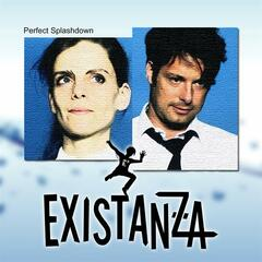 EXISTANZA - Perfect Splashdown