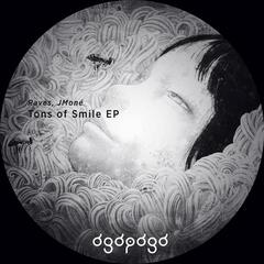 Raves, JMoné - Tons of Smile EP