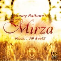 Innocent Mirza - Honey Rathore ft. ViP BEATZ