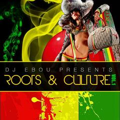 Roots and Culture Mix Vol.1 Mixed by DJ Ebou aka More Fyah