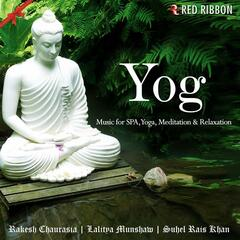 Yog - Music For SPA, Yoga, Meditation & Relaxation