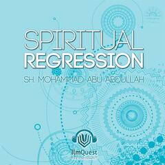 Spiritual Regression CD2 of 2