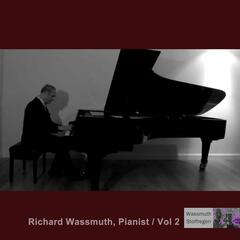 Richard Wassmuth, Pianist - Vol 2
