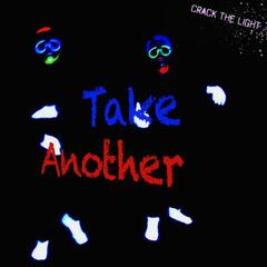 Take Another