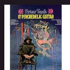 Friar Tuck And His Psychedelic Guitar