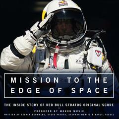 Mission to the edge of space - The inside story of Red Bull Stratos - Original Score
