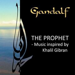 The Prophet - Music inspired by Kahlil Gibran
